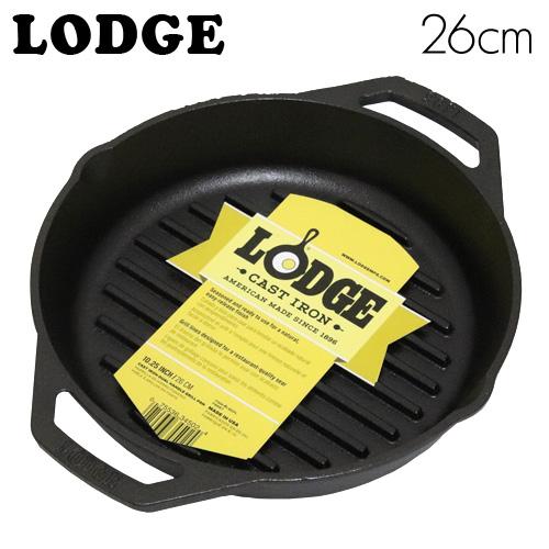 LODGE ロッジク ラウンドパンループハンドル 10-1/4インチ CAST IRON GRILL PAN WITH LOOP HANDLES L8GPL