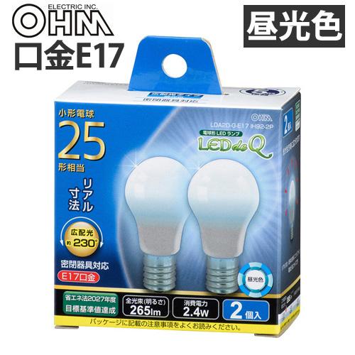 オーム電機 LED電球 ミニクリプトン形 E17 25W 昼光色 2個入 LDA2D-G-E17 IH92-2