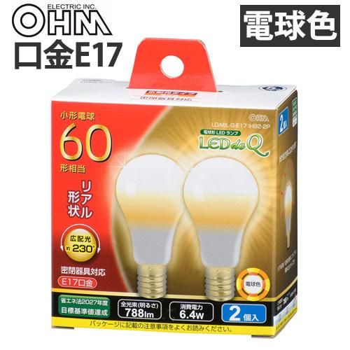オーム電機 LED電球 ミニクリプトン形 E17 60W 電球色 2個入 LDA6L-G-E17 IH92-2