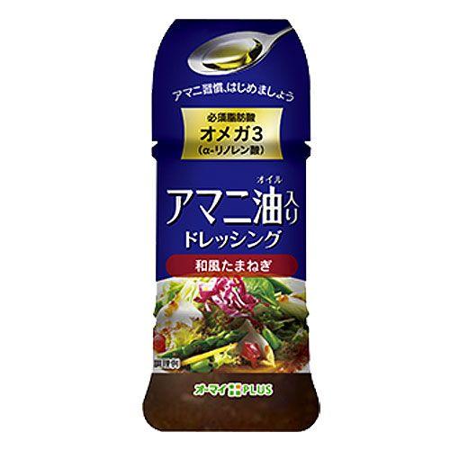 日本製粉 オーマイプラス アマニ油入りドレッシング 和風たまねぎ 150ml